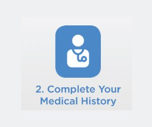 Don't wait until you're sick. Complete your medical history profile during activation.