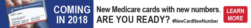 New Medicare cards with New Numbers? Learn More